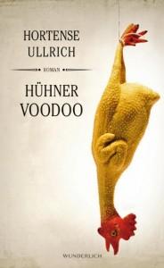 Hortense-Ullrich-Huehner-Voodoo