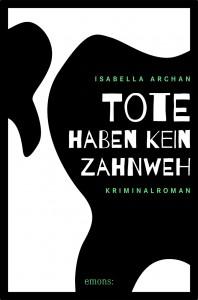 (i3)_(776-3)_Archan_Tote_haben_kein_Zahnweh_Umschlag.indd